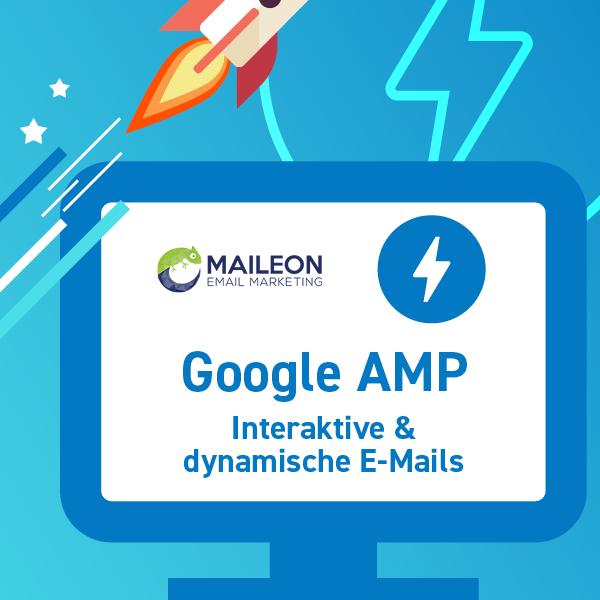 Die E-Mail wird dynamisch und interaktiv: Maileon bringt AMP für E-Mails nach Deutschland